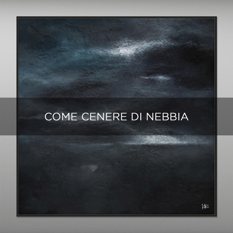 COME CENERE DI NEBBIA - QBX DESIGN QUADRI ASTRATTI