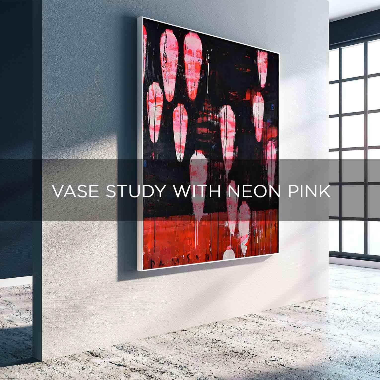 VASE STUDY WHIT NEON PINK - QBX DESIGN QUADRO D'ARREDO PER IL SETTORE LUXORY