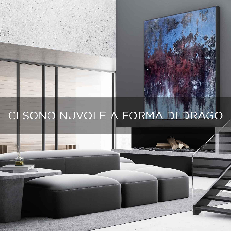 CI SONO NUVOLE A FORMA DI DRAGO - QBX DESIGN QUADRO D'ARREDO PER IL SETTORE LUXORY